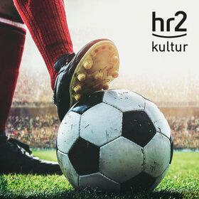 Image: hr2-Kulturlunch   Der Ball ist rund...