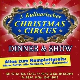 Image: 1. Kulinarischer Christmas Circus - Das neue Eventspektakel