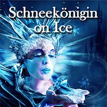 Bild Veranstaltung Russian Circus on Ice - Schneekönigin on Ice