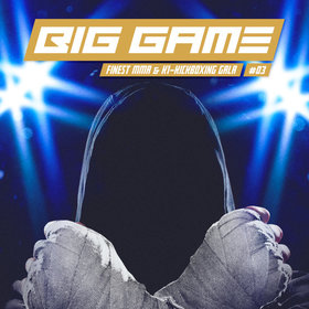 Bild Veranstaltung: Big Game - Finest MMA & Kickboxing Gala