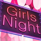 Bild Veranstaltung: Girls Night - Girls Just Want To Have Fun
