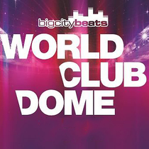 Bild Veranstaltung BigCityBeats World Club Dome