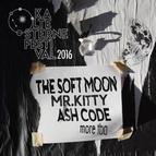 Bild Veranstaltung: Kalte Sterne Festival 2016 - The Soft Moon, Mr. Kitty, Ash Code, u.a.