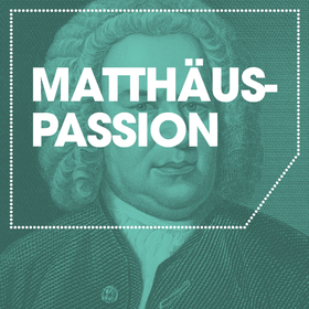 Image Event: J.S. Bach - Matthäuspassion