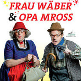 Bild: Frau Wäber & Opa Mross