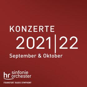 Image: hr-Sinfonieorchester | Konzerte 2021|22
