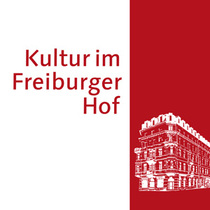 Bild: Kultur im Freiburger Hof