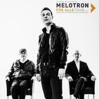 Bild: MELOTRON - FÜR ALLE TOUR