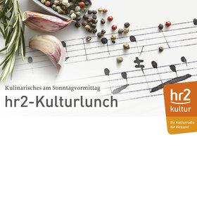 Bild Veranstaltung: hr2-Kulturlunch
