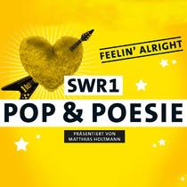 Bild: SWR1 Pop&Poesie in Concert - feelin' alright