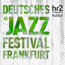 Bild Veranstaltung: 49. Deutsches Jazzfestival Frankfurt 2018