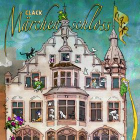 Image: CLACKmärchenschloss