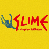 Bild: SLIME / OUTSIDERS JOY - TOUR 2016