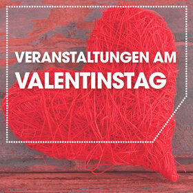 Image: Veranstaltungen am Valentinstag
