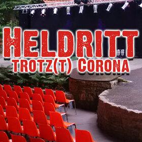 Image: Heldritt trotz(t) Corona