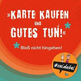"""Image: """"Karte kaufen und Gutes tun!"""" - E-Werk Freiburg"""