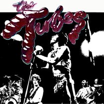THE TUBES - The White Punks on Dope are back! Tube Pulp Tour 2016