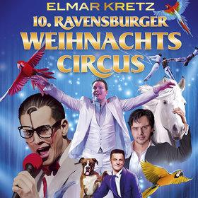 Bild Veranstaltung: 10. Ravensburger Weihnachtscircus