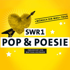 Image: SWR1 Pop & Poesie in Concert