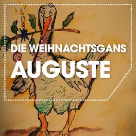Image Event: Die Weihnachtsgans Auguste