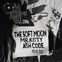 Bild Veranstaltung Kalte Sterne Festival 2016 - The Soft Moon, Mr. Kitty, Ash Code, u.a.