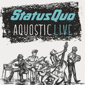 Bild: Status Quo - Aquostic - it rocks!