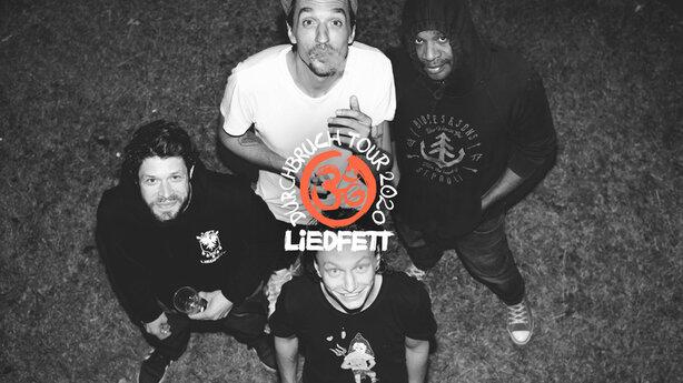 Liedfett - DURCHBRUCH TOUR 2021