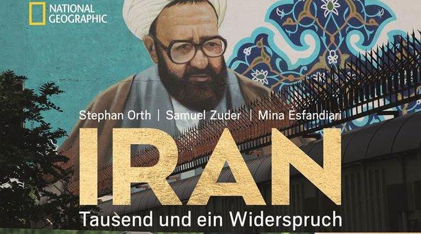 Bild: Iran - Tausend und ein Widerspruch
