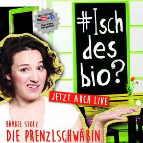 Bild Veranstaltung: Die Prenzlschwäbin - Bärbel Stolz