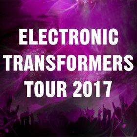 Bild Veranstaltung: Electronic Transformers Tour 2017
