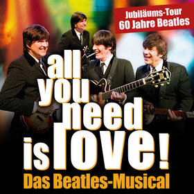Image: Das Beatles Musical - all you need is love!