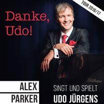 """Bild Veranstaltung """"Danke, Udo!"""" Alex Parker präsentiert Udo Jürgens-Lieder"""