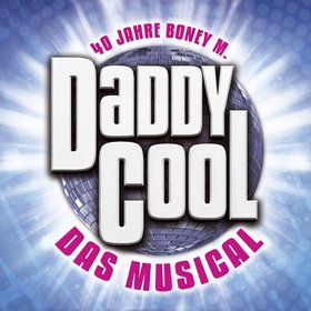 Image: Daddy Cool - Das Musical