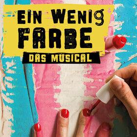 Image Event: Ein wenig Farbe - Das Musical