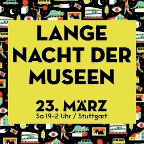 Image: Lange Nacht der Museen - Stuttgart