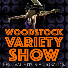 Image Event: Woodstock VARIETY Show