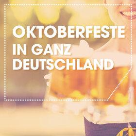 Image: Oktoberfeste in ganz Deutschland