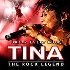 Bild: TINA - The Rock Legend