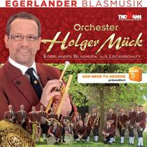 Bild: Holger Mück und seine Egerländer - Wir sind Egerländer