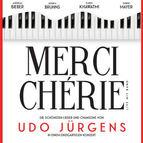 Bild Veranstaltung: Merci Chérie - Hommage an Udo Jürgens