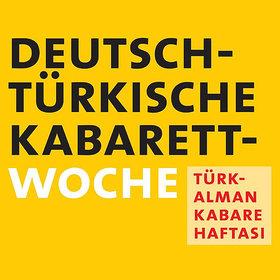 Bild Veranstaltung: Deutsch-Türkische Kabarettwoche