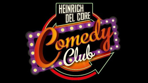 Heinrich Del Core Comedy Club