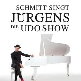 Bild Veranstaltung: Schmitt singt Jürgens - Die Udo Show