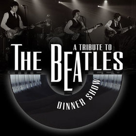 Image: A Tribute to The Beatles Dinner Show