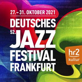 Image: Deutsches Jazzfestival Frankfurt