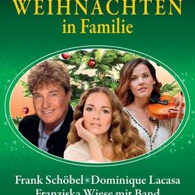 Bild Veranstaltung: Weihnachten in Familie - Frank Schöbel+Dominique Lacasa & Franziska Wiese