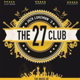 Image: Jack Lukeman´s The 27 Club