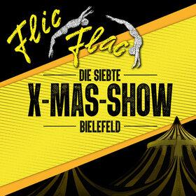 Image: Flic Flac Bielefeld - Die X-MAS-Show
