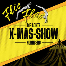 Image Event: Flic Flac Nürnberg - Die X-MAS-Show