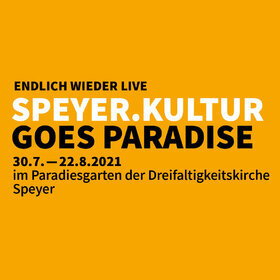 Image Event: Speyer.Kultur goes Paradise